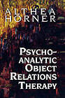 Psychoanalytic Object Relations by Althea J. Horner (Hardback, 1991)