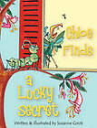 Chloe Finds a Lucky Secret by Suzanne Marie Conti (Hardback, 2010)