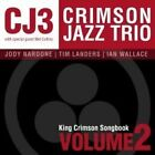 Ian Wallace - King Crimson Songbook, Vol. 2 (2009)