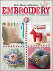 Embroidery: 35 Projects to Decorate, Celebrate, and Embellish by Better Homes & Gardens (Paperback, 2012)