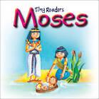Moses: Tiny Readers by Juliet David, Sally Lloyd-Jones (Board book, 2012)