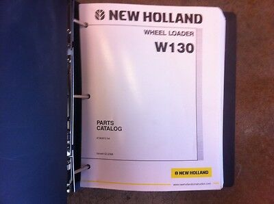 New Holland Wheel Loader W130 Complete Parts Manual