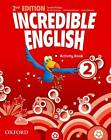 Incredible English 2: Activity Book by Oxford University Press (Paperback, 2012)