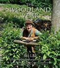 The Woodland Year by Ben Law (Hardback, 2006)