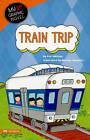 Train Trip by Carl Meister (Paperback, 2010)
