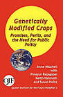 Genetically Modified Crops: Promises, Perils, and the Need for Public Policy by Anne Mitchell, Susan Holtz, Pinayur Rajagopal (Paperback / softback, 2011)