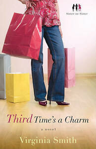 Third-Time-039-s-a-Charm-A-Novel-Sister-to-Sister-ExLibrary