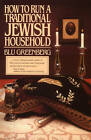 How to Run a Traditional Jewish Household by Blu Greenberg (Paperback, 1990)