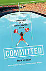 Committed: Confessions of a Fantasy Football Junkie by Mark St Amant (Paperback, 2005)