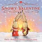 Snowy Valentine by David Petersen (Hardback, 2011)