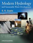 Modern Hydrology and Sustainable Water Development by S. K. Gupta (Hardback, 2010)