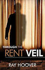 Through the Rent Veil by Ray Hoover (Paperback / softback, 2011)