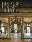 Historic Houses of Paris: Residences of the Ambassadors by Francis Hammond, Alain Stella (Hardback, 2010)