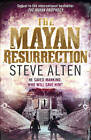 The Mayan Resurrection: Book 2: The Mayan Trilogy by Steve Alten (Paperback, 2011)
