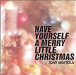 TONY-MOTTOLA-CD-034-Have-Yourself-A-Merry-Little-Christmas-034-Proj-3-1994-Like-New