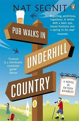 Segnit, Nat, Pub Walks in Underhill Country, Very Good Book