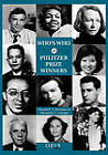 Who's Who of Pulitzer Prize Winners by Elizabeth C. Clarage, Elizabeth A. Brennan (Hardback, 1998)