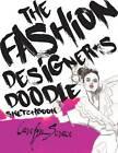 The Fashion Designer's Doodle Sketchbook by Carolyn Scrace (Paperback, 2012)