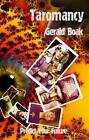 Taromancy: Predict Your Future by Gerald Boak (Paperback, 2012)