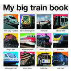 My Big Train Book by Roger Priddy (Board book, 2012)