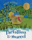 Farfallina and Marcel by Holly Keller (Paperback, 2005)