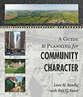 A Guide to Planning for Community Character by Lane H Kendig (Paperback / softback, 2011)