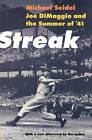 Streak: Joe DiMaggio and the Summer of '41 by George Siegel, Michael Jesse Seidel (Paperback, 2002)