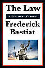 The Law by Frederic Bastiat (Paperback / softback, 2010)
