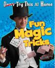 Fun Magic Tricks by Nick Hunter (Hardback, 2013)