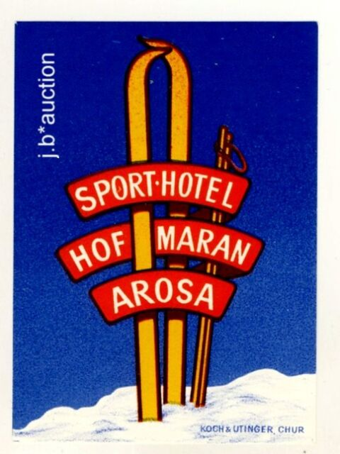 Sport-Hotel Hof Maran AROSA Skiing Ski * Old Swiss Luggage Label Kofferaufkleber