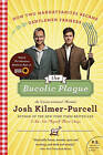 The Bucolic Plague: How Two Manhattanites Became Gentlemen Farmers: An Unconventional Memoir by Josh Kilmer-Purcell (Paperback, 2011)