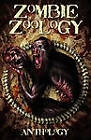 Zombie Zoology by Anthony Giangregorio, Ryan C Thomas, Tim Curran (Paperback, 2010)