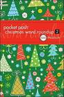 Pocket Posh Christmas Word Roundup 2: 100 Puzzles by The Puzzle Society (Paperback, 2011)