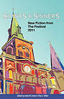 Saints & Sinners 2011  : New Fiction from the Festival by Queer Mojo (Paperback / softback, 2011)