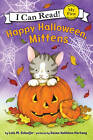 Happy Halloween, Mittens by Lola M Schaefer (Paperback / softback, 2010)