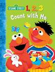 1,2,3 Count with Me: Sesame Street by Naomi Kleinberg (Board book, 2012)