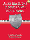 John Thompson's Modern Course for the Piano - The Second Grade Book by Associate Professor of Philosophy and Religious Studies John Thompson (Paperback, 2008)
