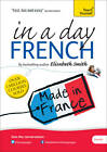 Beginner's French in a Day: Teach Yourself by Elisabeth Smith (CD-Audio, 2013)