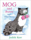 Mog And Bunny And Other Stories by Judith Kerr (Paperback, 2013)