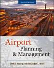 Airport Planning and Management by Alexander T. Wells, Seth Young (Paperback, 2000)