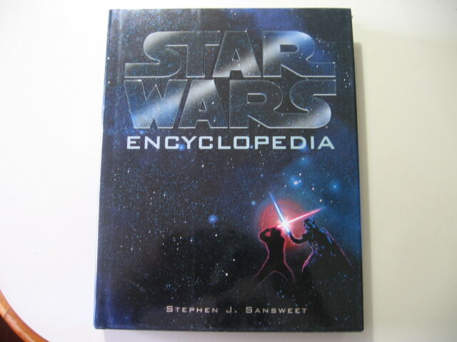 The Star Wars Encyclopedia by Stephen J. Sansweet (1998, Hardcover) 1st edition