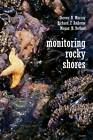 Monitoring Rocky Shores by Richard Ambrose, S.N. Murray, Megan N. Dethier (Hardback, 2006)