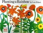 Planting a Rainbow by Lois Ehlert (Hardback, 1998)