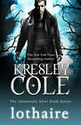 Lothaire by Kresley Cole (Paperback, 2012)