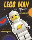 LEGO Man in Space: A True Story by Mara Shaughnessy (Hardback, 2013)