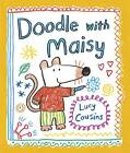 Doodle with Maisy by Lucy Cousins (Paperback, 2013)