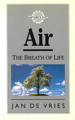 Air: The Breath of Life (Nature's Gift)-ExLibrary