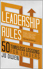 Leadership Rules: 50 Timeless Lessons for Leaders by Jo Owen (Paperback, 2011)