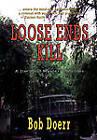 Loose Ends Kill by Bob Doerr (Hardback, 2011)