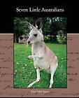 Seven Little Australians by Ethel Sybil Turner (Paperback / softback, 2009)